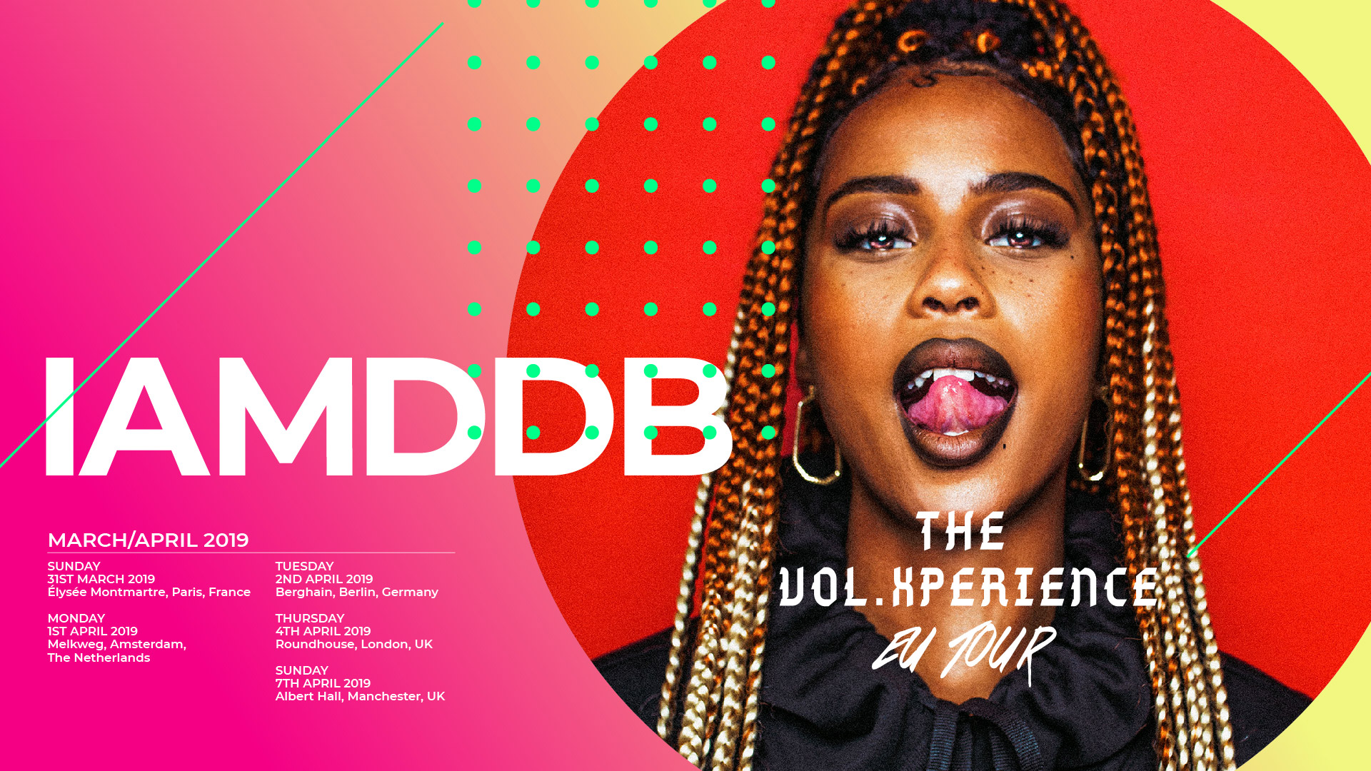 IAMDDB The Vol Xperience EU Tour